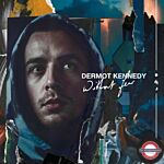 Kennedy Dermot - Without Fear