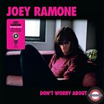 RSD 2021: Joey Ramone - Don't Worry About Me (RSD 2021 Exclusive)