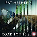 Pat Metheny - Road to the Sun (180g)