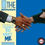 RSD 2021: The Replacements - The Pleasure's All Yours: Pleased To Meet Me Outtakes & Alternates
