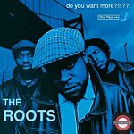 The Roots - Do You Want More?!!!??! (180g) (Limited 25th Anniversary Edition)