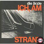 """Die Ärzte – Ich, Am Strand  - 7"""" Single"""