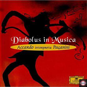 Diabolus In Musica - Accardo Interpreta Paganini