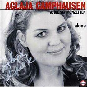 Camphausen, Aglaja & Die Schmonzetten - Alone