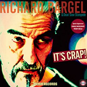 Richard Bargel - It's Crap