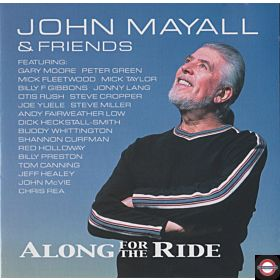 JOHN MAYALL — Along for the Ride