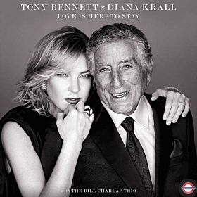 TONY BENNETT & DIANA KRALL — Love is here to Stay