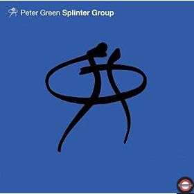 Peter Green - Splinter Group
