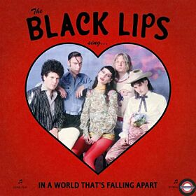 Black Lips - Sing In A World Thats Falling VÖ:24.01.2020
