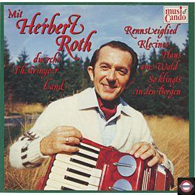 Mit Herbert Roth Durchs Thüringer Land