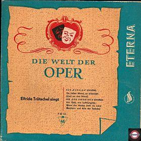 Aus der Welt der Oper - Elfride Trötschel