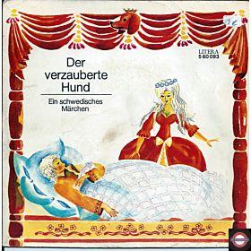 """Der verzauberte Hund - Ein schwedisches Märchen (7"""" EP)"""