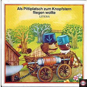 """Als Pittiplatsch zum Knopfstern fliegen wollte - 7"""" Single"""