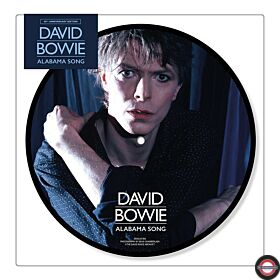 David Bowie - Alabama Song (40th Anniv. Picture 7Inch) VÖ:14.02.2020