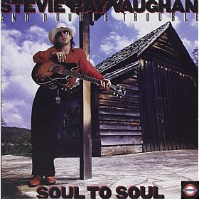 STEVIE RAY VAUGHAN AND DOUBLE TROUBLE — Soul to Soul [Analoue Productions]