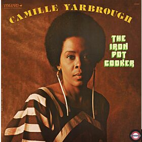 Camille Yarbrough - The Iron Pot Cooker RSD 2020