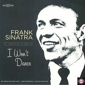 Frank Sinatra - I Won't Dance (LTD. Silver LP+CD)