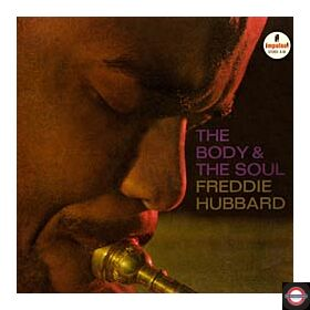 Freddie Hubbard - The Body & The Soul