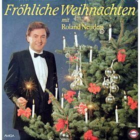 Föhliche Weihnachten mit Roland Neudert