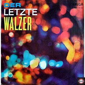 Amiga Studio-Orchester & Gerd Michaelis-Chor - Der letzte Walzer