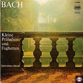 Bach: Kleine Präludien und Fughetten