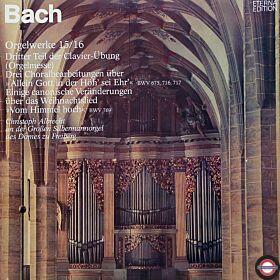 Bach: Orgelwerke auf Silbermann-Org. (15/16)