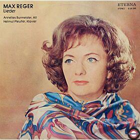 Reger: Lieder - Annelies Burmeister singt