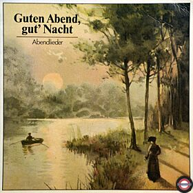 Abendlieder - von Debussy, Grieg ... bis Schumann