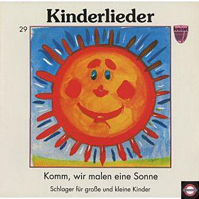 Komm, wir malen eine Sonne - Kinderlieder, Schlager für große und kleine Kinder
