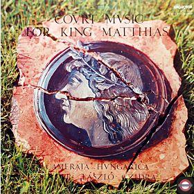 Alte Musik: Hofmusik für König Matthias (15. Jhdt.)
