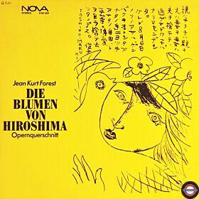 Forest: Die Blumen von Hiroshima - Opernquerschnitt
