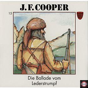 Die Ballade vom Lederstrumpf - James Fenimore Cooper