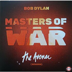 "Bob Dylan ‎– Masters Of War (The Avener Rework) - 7"" Single"