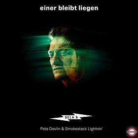 "Bela B., Peta Devlin & Smokestack Lightnin'  – Einer bleibt liegen - 7"" Single"