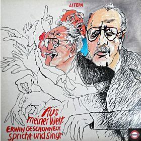 Aus Meiner Welt - Erwin Geschonnek Spricht Und Singt