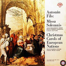 Fils: Missa solemnis/Europäische Weihnachtslieder
