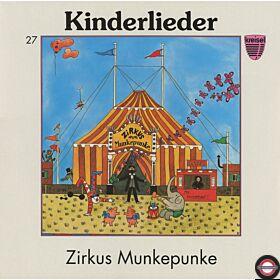 Kinderlieder - Zirkus Munkepunke