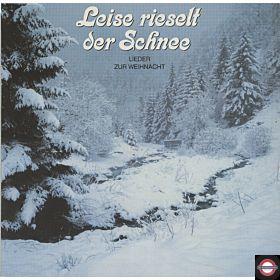 Leise rieselt der Schnee - Lieder zur Weihnacht