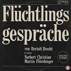 Bertolt Brecht - Flüchtlingsgespräche