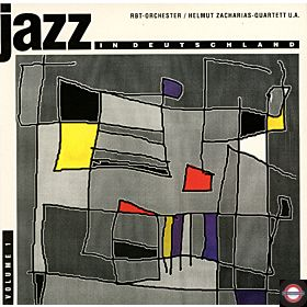 Jazz in Deutschland Vol. 1