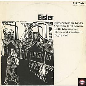 Eisler - Klavierstücke Für Kinder Ouvertüre Für 2 Klaviere Dritte Klaviersonate Thema Und Variationen Fuge G-Moll