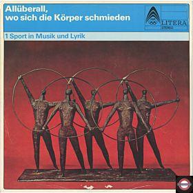 Allüberall Wo Sich Körper Schmieden - Sport in Musik Und Lyrik
