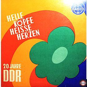 Helle Köpfe - Heiße Herzen - 20 Jahre DDR