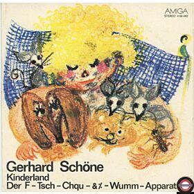 Gerhard Schöne – Kinderland / Der F-Tsch-Chqu-&%-Wumm-Apparat